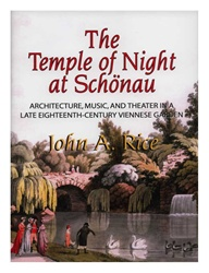 Temple of Night at Schonau: Architecture, Music, & Theater in a Late Eighteenth-Century Viennese Garden ( APS Memoir Vol. 258)