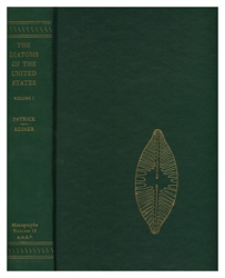 Diatoms of the United States: Exclusive of Alaska and Hawaii: Monographs of The Academy of Natural Sciences of Philadelphia, No. 13, Vol. I
