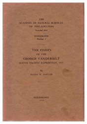 Fishes of the George Vanderbilt South Pacific Expedition, 1937: Monographs of The Academy of Natural Sciences of Philadelphia, No. 2