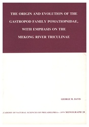 Origin and Evolution of the Gastropod Family Pomatiopsidae, with Emphasis on the Mekong River Triculinae: Monographs of The Academy of Natural Sciences of Philadelphia, No. 20
