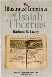 Illustrated Imprints of Isaiah Thomas: Transactions, APS (Vol. 104, Part 2)