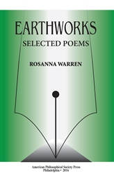 Earthworks: Selected Poems: Transactions, APS (Vol. 106, Part 1)