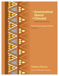 Grammatical Sketch of Chindali: The Chindali Language of Malawi: Volume 2