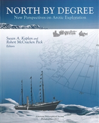 North by Degree: New Perspectives on Arctic Exploration