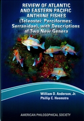 Review of Atlantic and Eastern Pacific Anthiine Fishes (Teleostei: Perciformes: Serranidae), with Descriptions of Two New Genera: Transactions, APS (Vol. 102, Part 2)