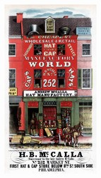 Successor to the late Andrew McCalla, No. 252 Market St., First Hat & Cap Store Below 8th St. South Side, Philadelphia. (ca. 1852)